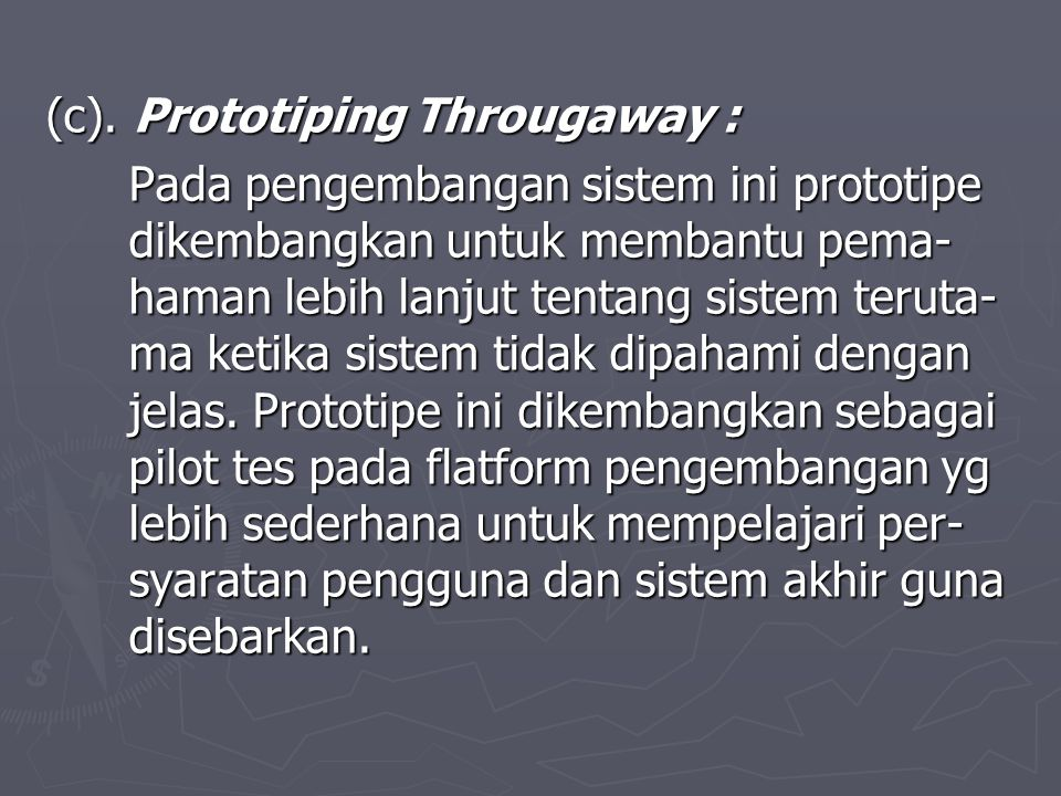 (c). Prototiping Througaway :