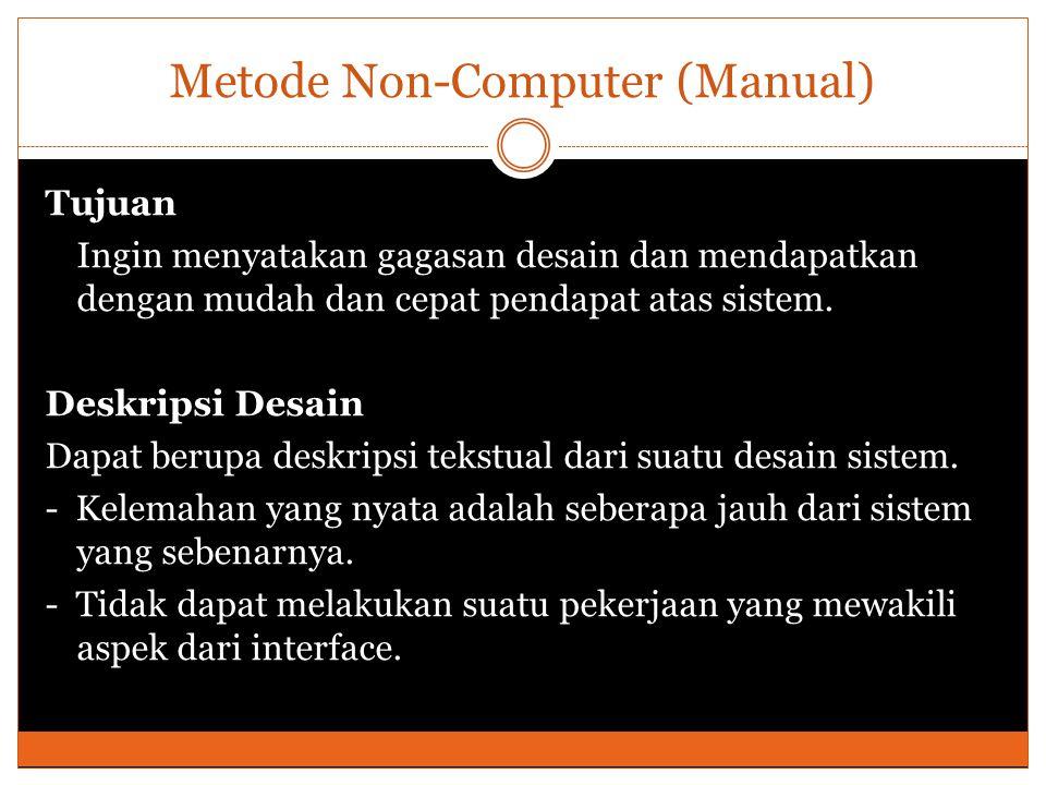 Metode Non-Computer (Manual)