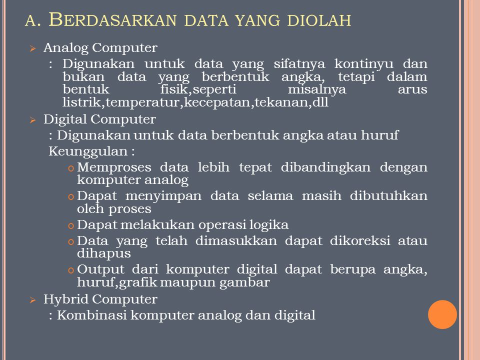 a. Berdasarkan data yang diolah