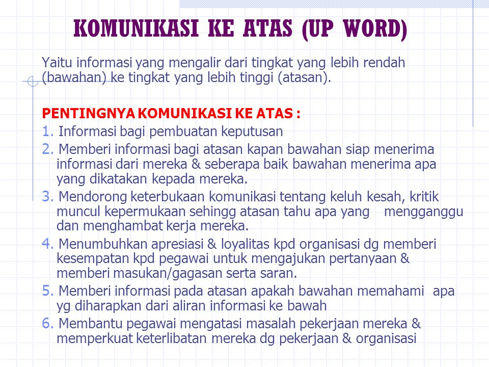 KOMUNIKASI KE ATAS (UP WORD)