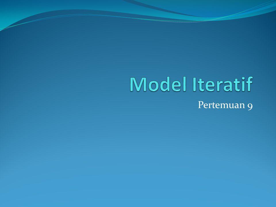 Model Iteratif Pertemuan 9