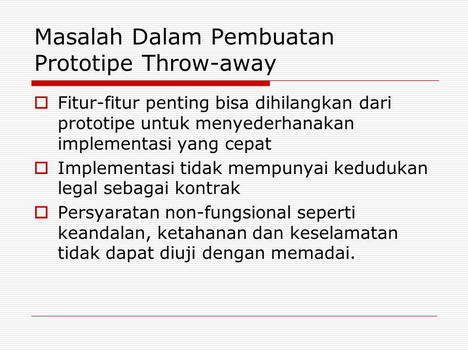 Masalah Dalam Pembuatan Prototipe Throw-away