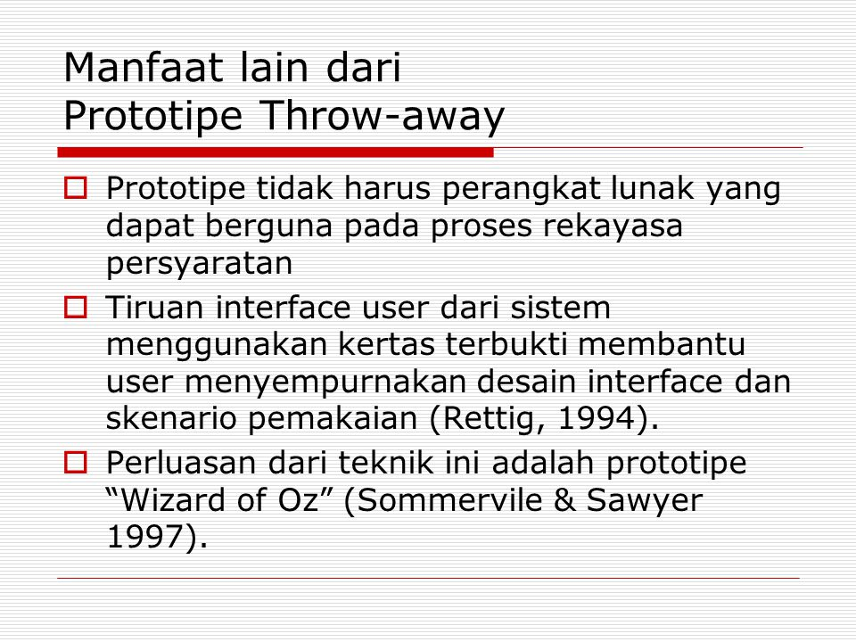 Manfaat lain dari Prototipe Throw-away