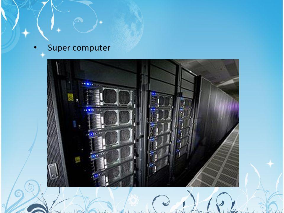 Super computer