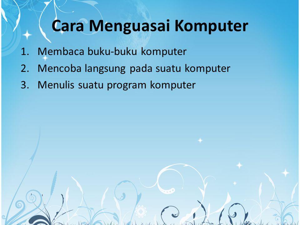 Cara Menguasai Komputer