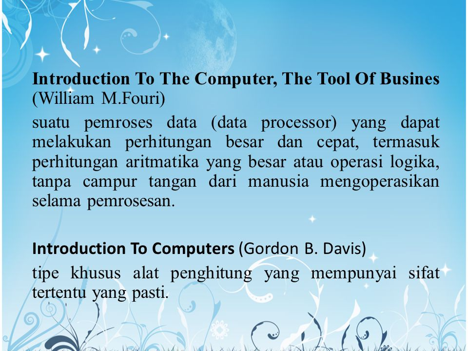 Introduction To The Computer, The Tool Of Busines (William M.Fouri)