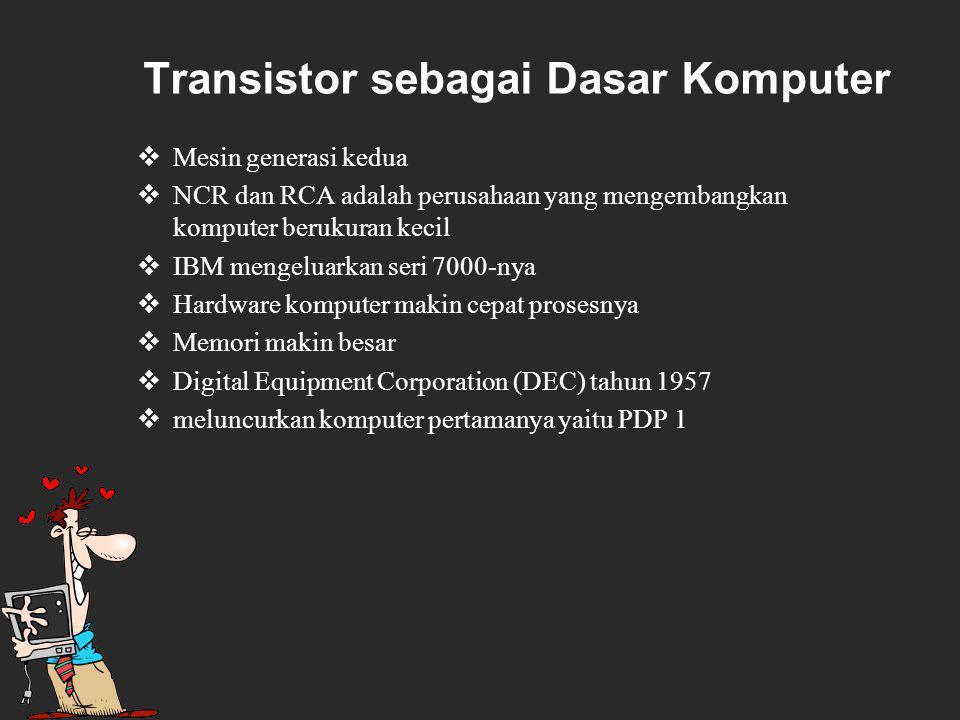 Transistor sebagai Dasar Komputer