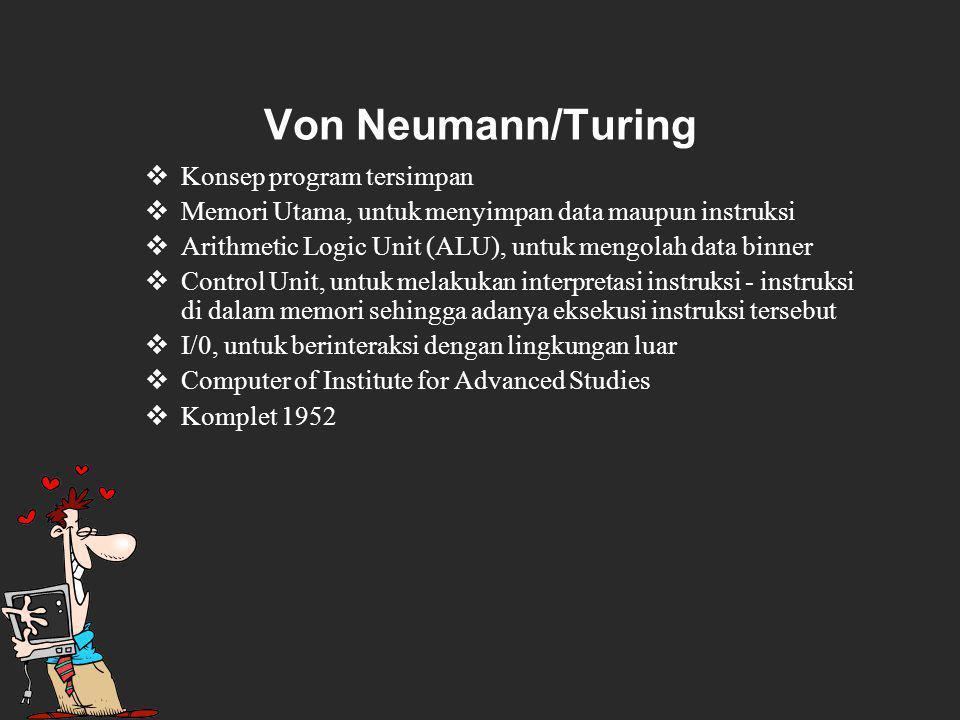 Von Neumann/Turing Konsep program tersimpan