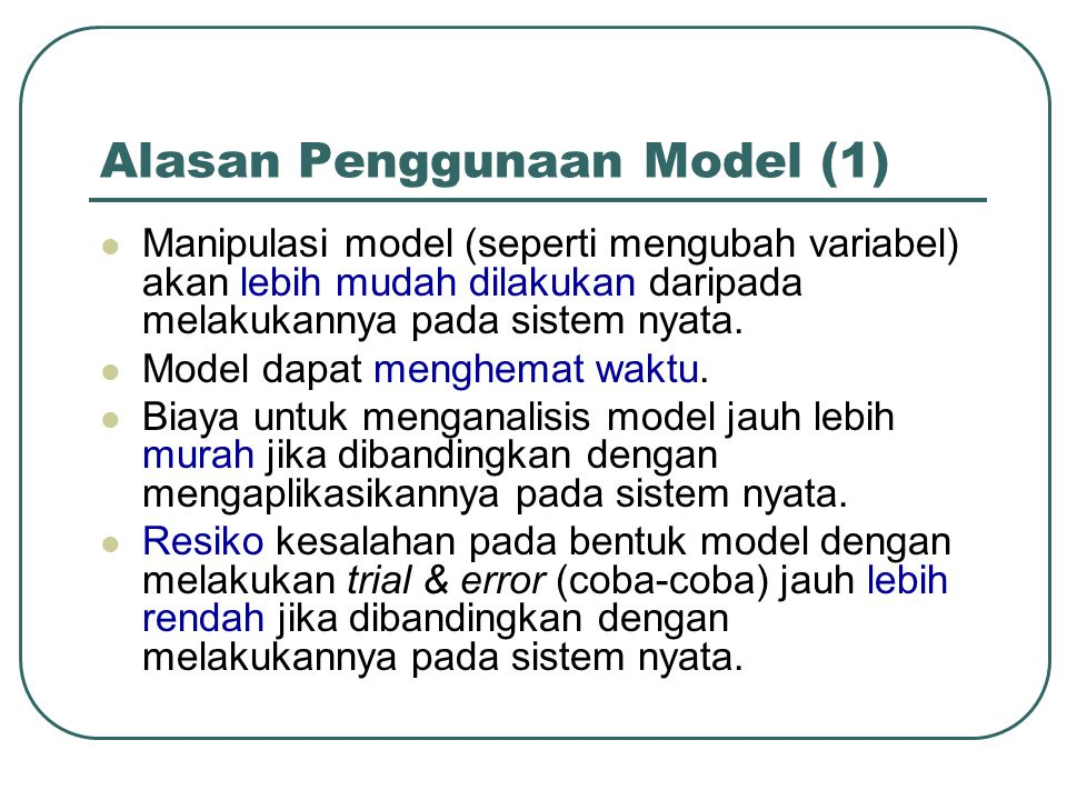 Alasan Penggunaan Model (1)