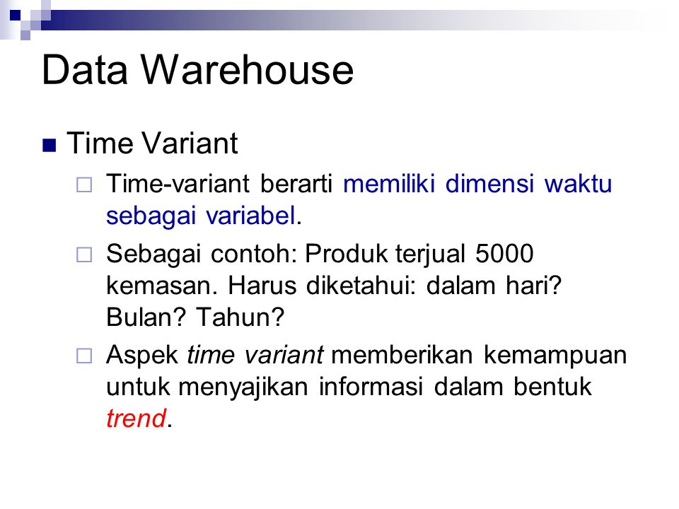 Data Warehouse Time Variant