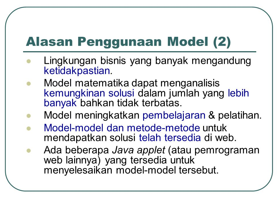 Alasan Penggunaan Model (2)