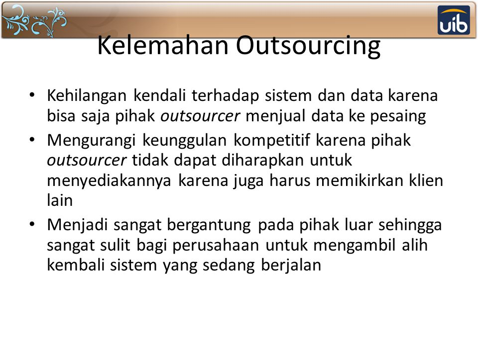 Kelemahan Outsourcing