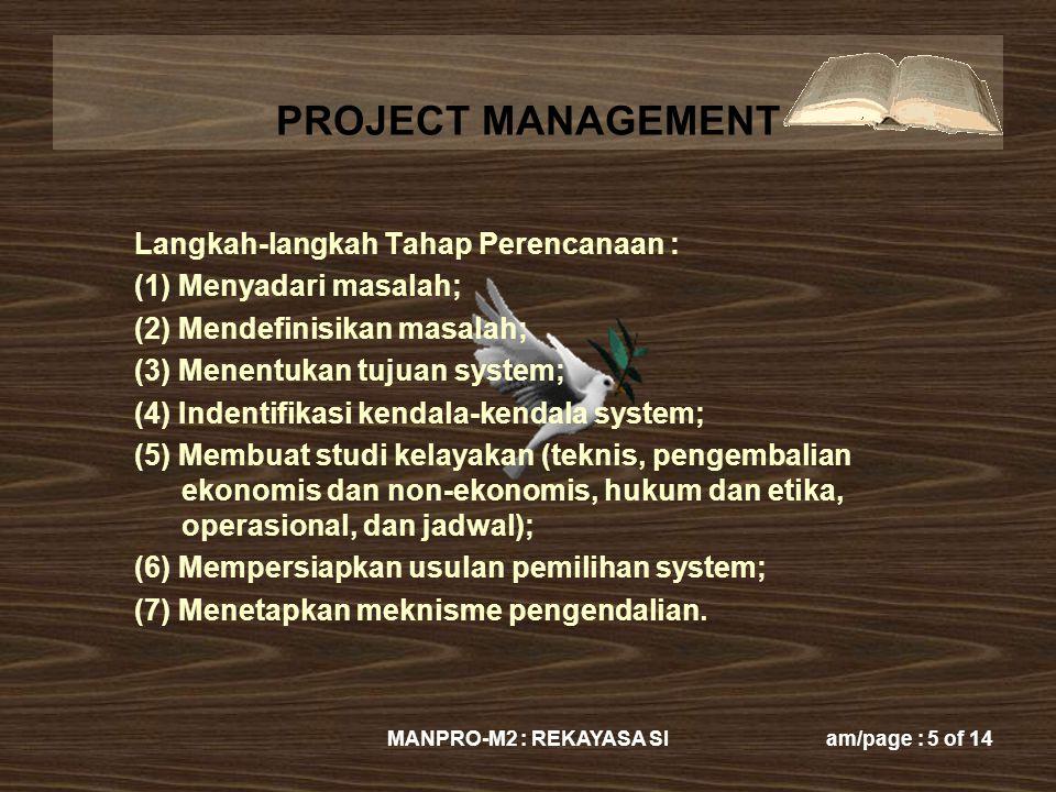 Langkah-langkah Tahap Perencanaan : (1) Menyadari masalah;