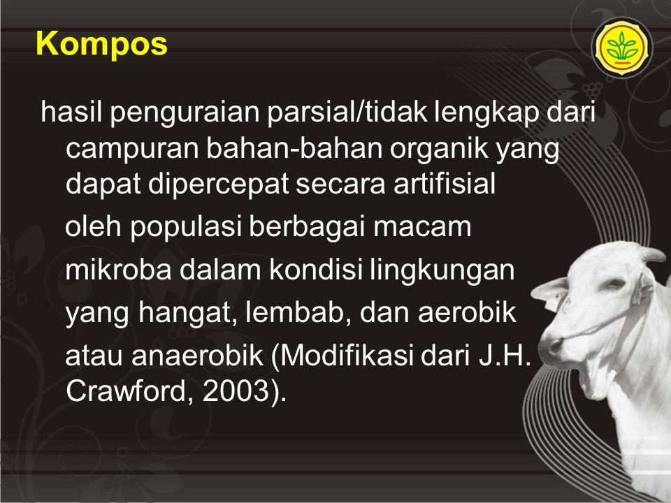 Kompos hasil penguraian parsial/tidak lengkap dari campuran bahan-bahan organik yang dapat dipercepat secara artifisial.