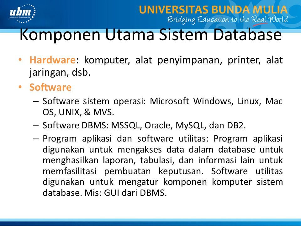 Komponen Utama Sistem Database