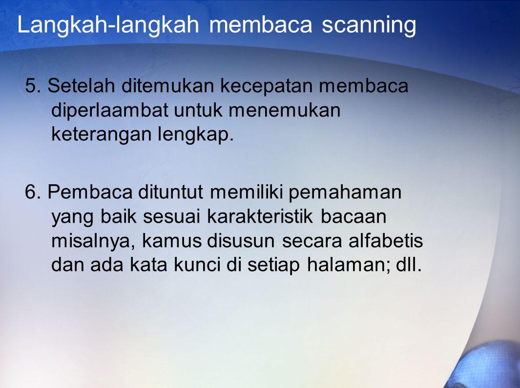 Langkah-langkah membaca scanning