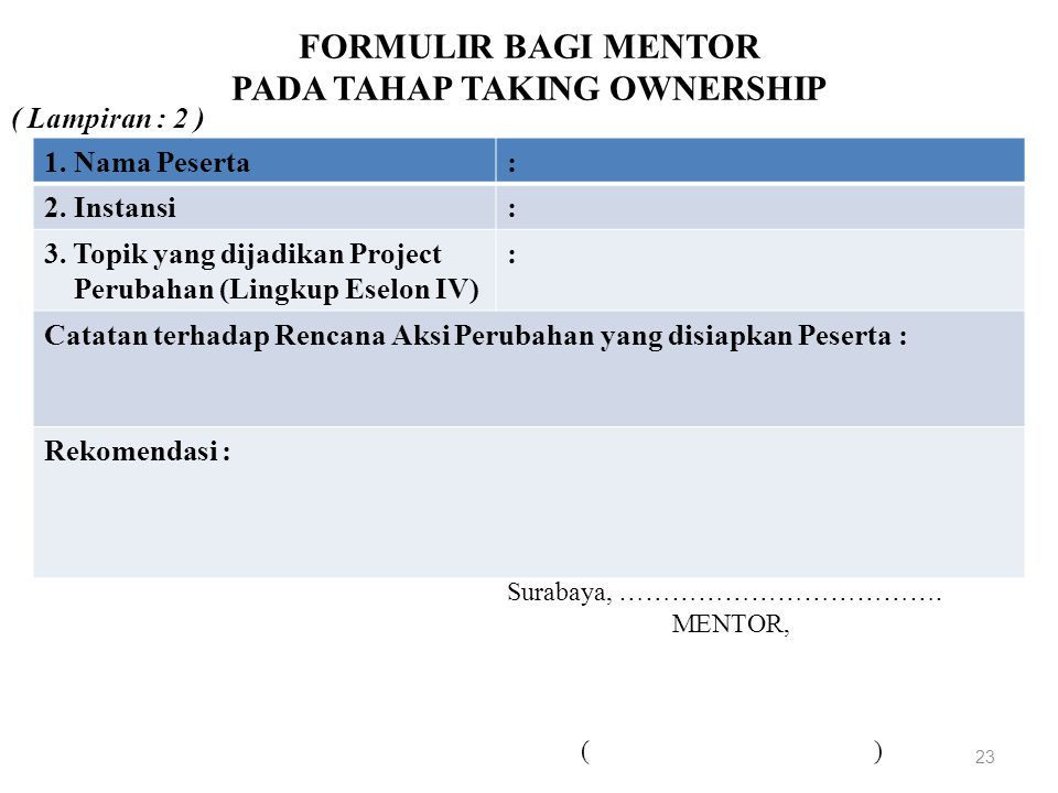 FORMULIR BAGI MENTOR PADA TAHAP TAKING OWNERSHIP
