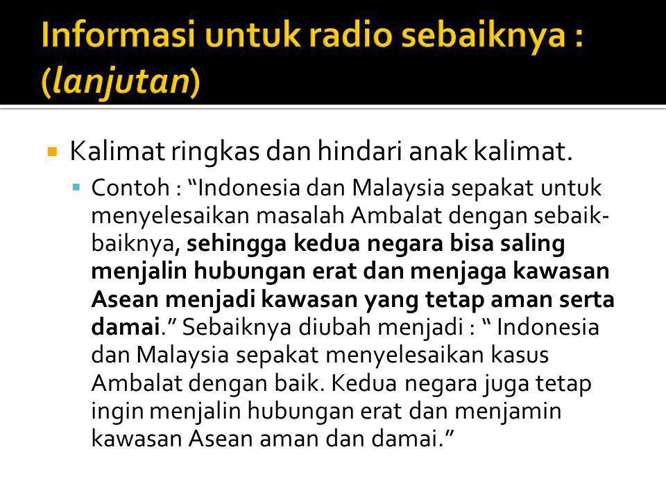 Informasi untuk radio sebaiknya : (lanjutan)