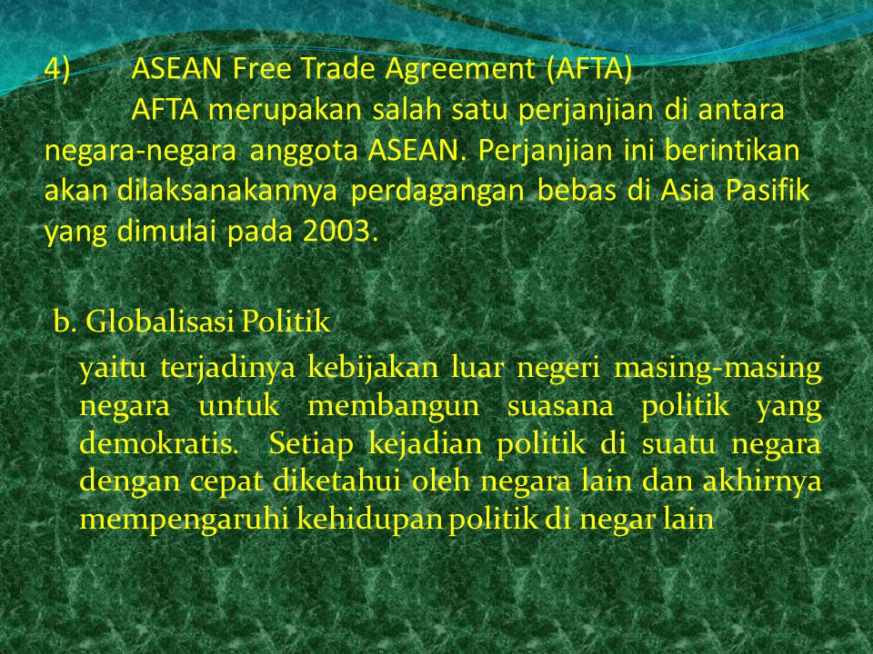4). ASEAN Free Trade Agreement (AFTA)