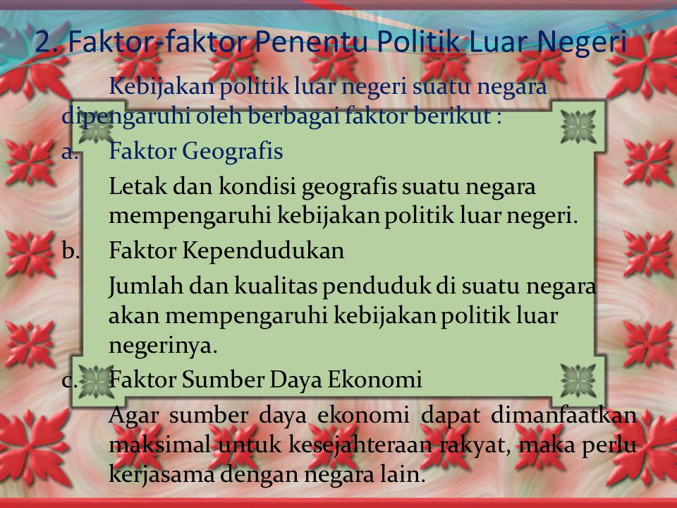 2. Faktor-faktor Penentu Politik Luar Negeri