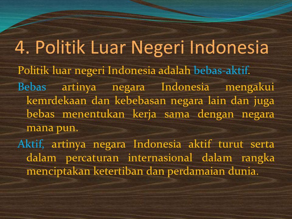 4. Politik Luar Negeri Indonesia