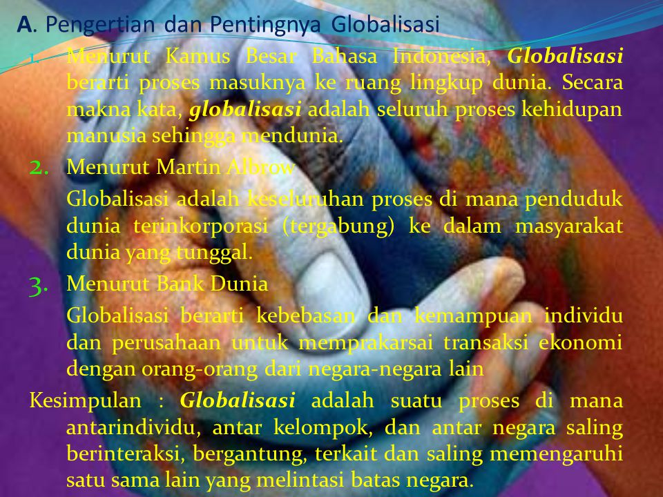 A. Pengertian dan Pentingnya Globalisasi