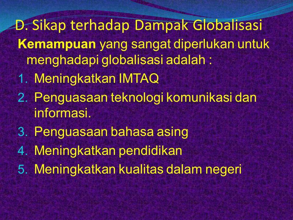 D. Sikap terhadap Dampak Globalisasi