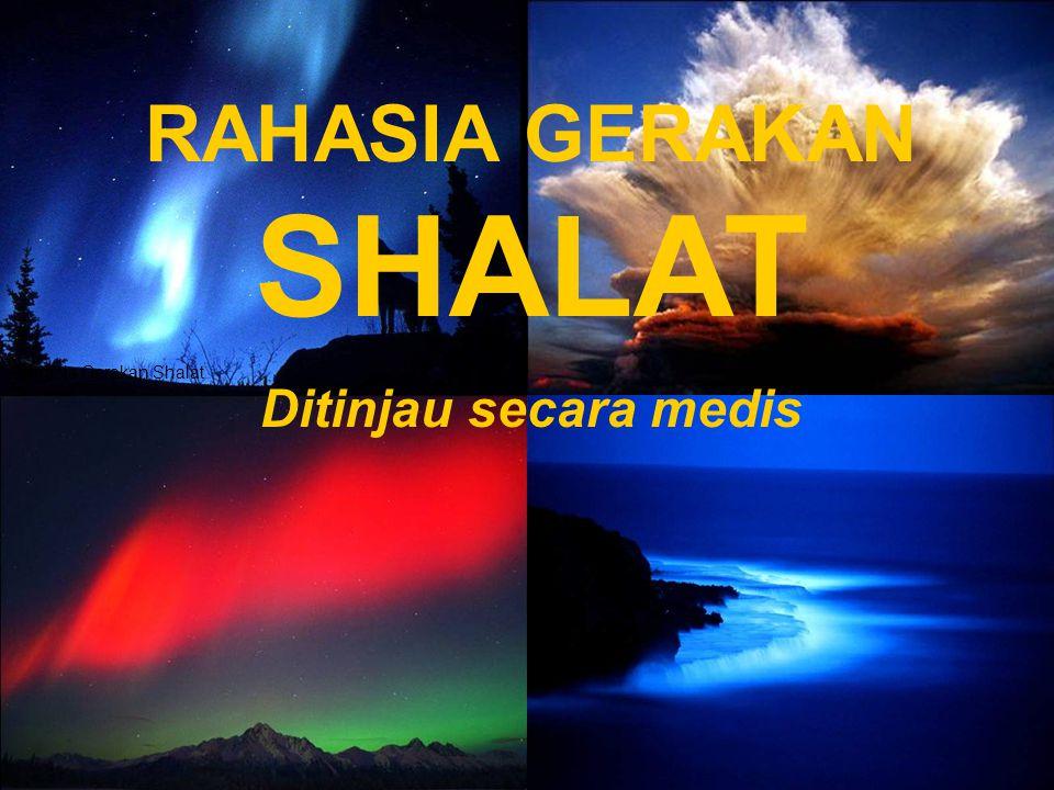 RAHASIA GERAKAN SHALAT