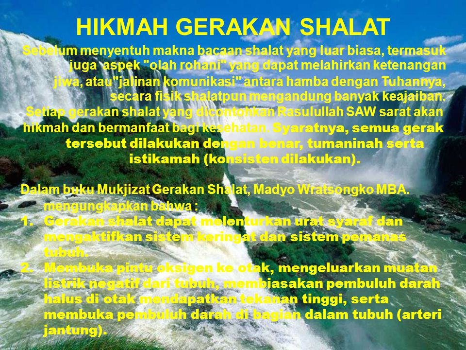 Setiap gerakan shalat yang dicontohkan Rasulullah SAW sarat akan