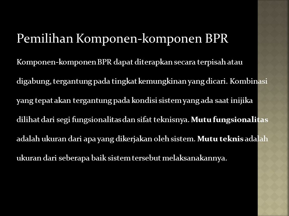 Pemilihan Komponen-komponen BPR