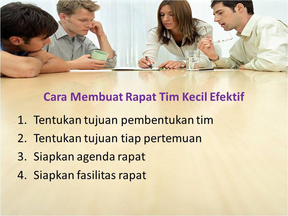 Cara Membuat Rapat Tim Kecil Efektif