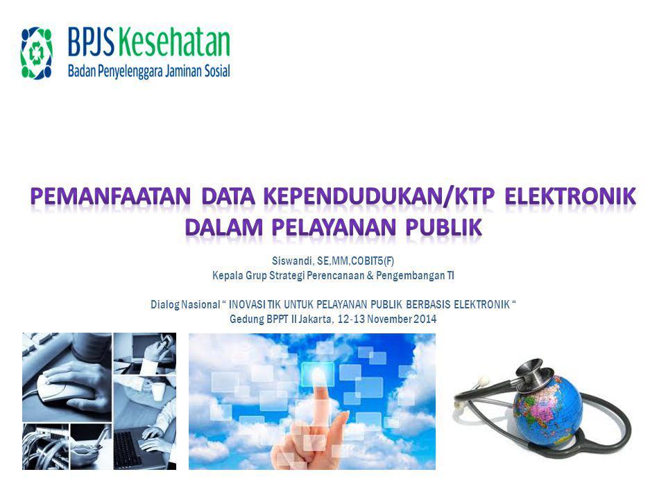 Pemanfaatan data kependudukan/ktp elektronik dalam pelayanan publik