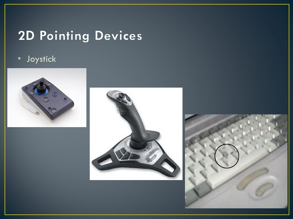 2D Pointing Devices Joystick