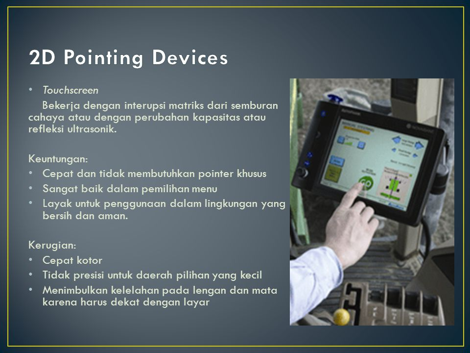 2D Pointing Devices Touchscreen