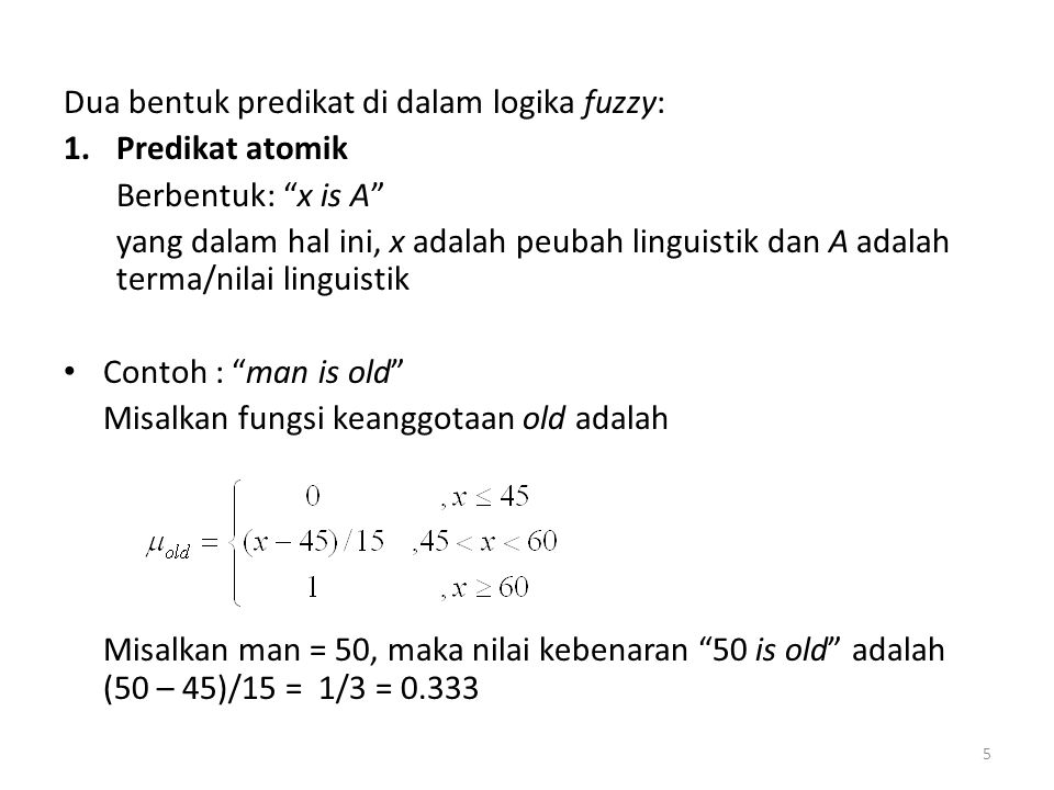 Dua bentuk predikat di dalam logika fuzzy: