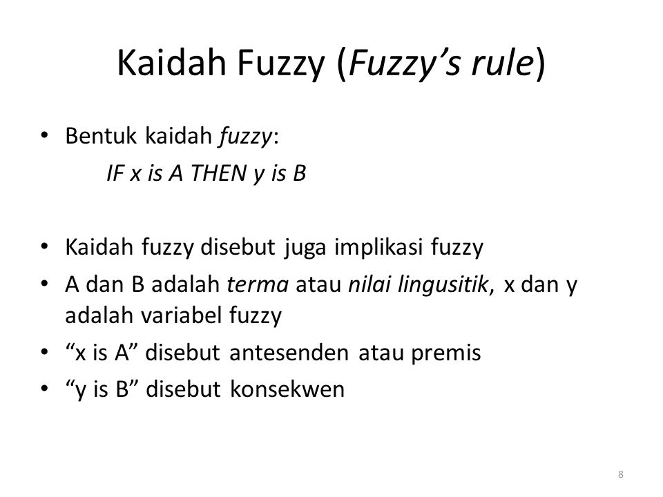 Kaidah Fuzzy (Fuzzy's rule)