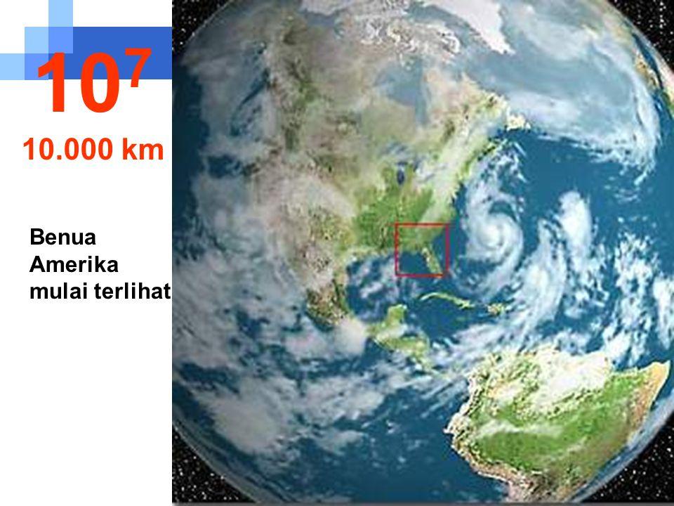 107 10.000 km Benua Amerika mulai terlihat