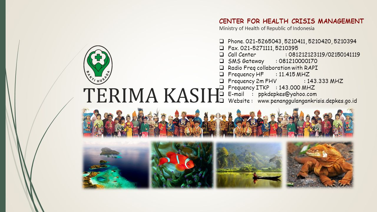 TERIMA KASIH CENTER FOR HEALTH CRISIS MANAGEMENT