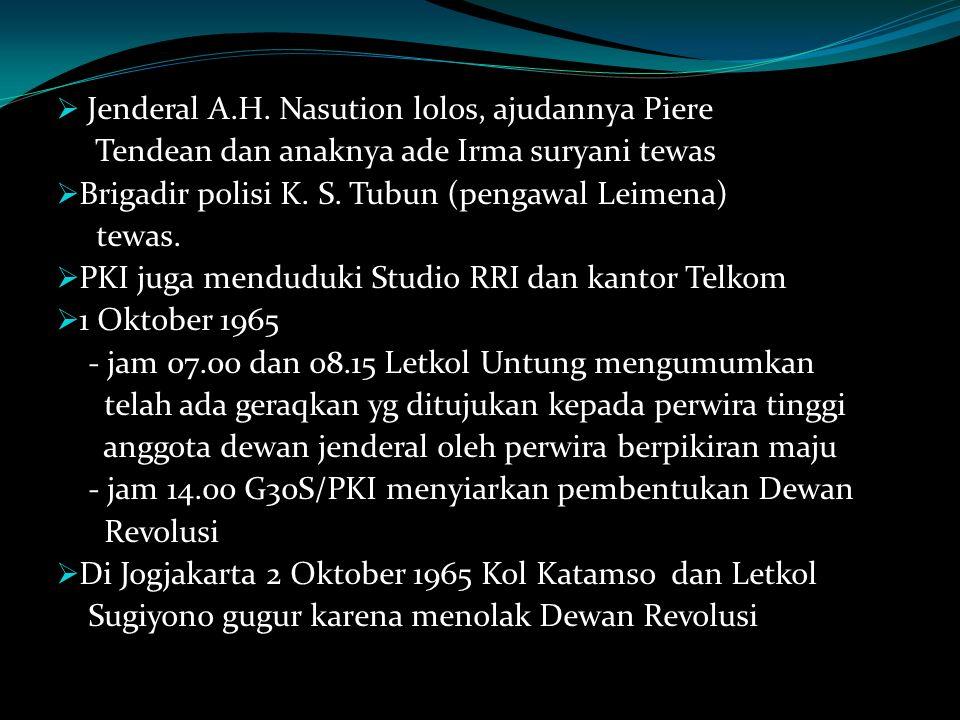 Jenderal A.H. Nasution lolos, ajudannya Piere