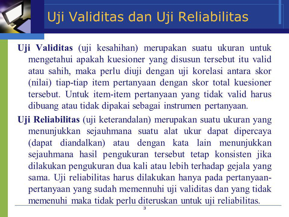 Uji Validitas dan Uji Reliabilitas