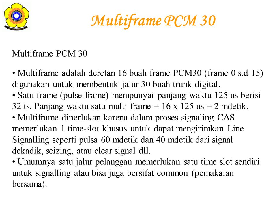 Multiframe PCM 30 Multiframe PCM 30