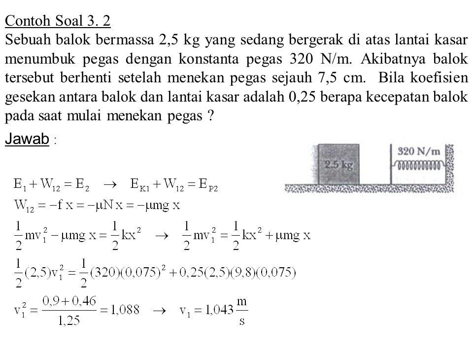 Contoh Soal 3. 2
