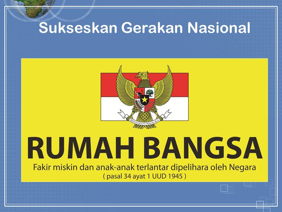 Sukseskan Gerakan Nasional