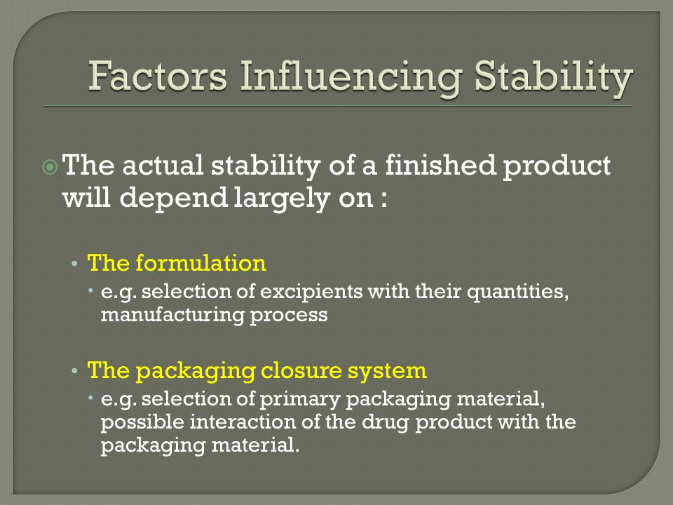 Factors Influencing Stability