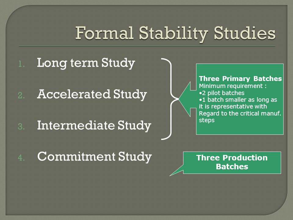 Formal Stability Studies