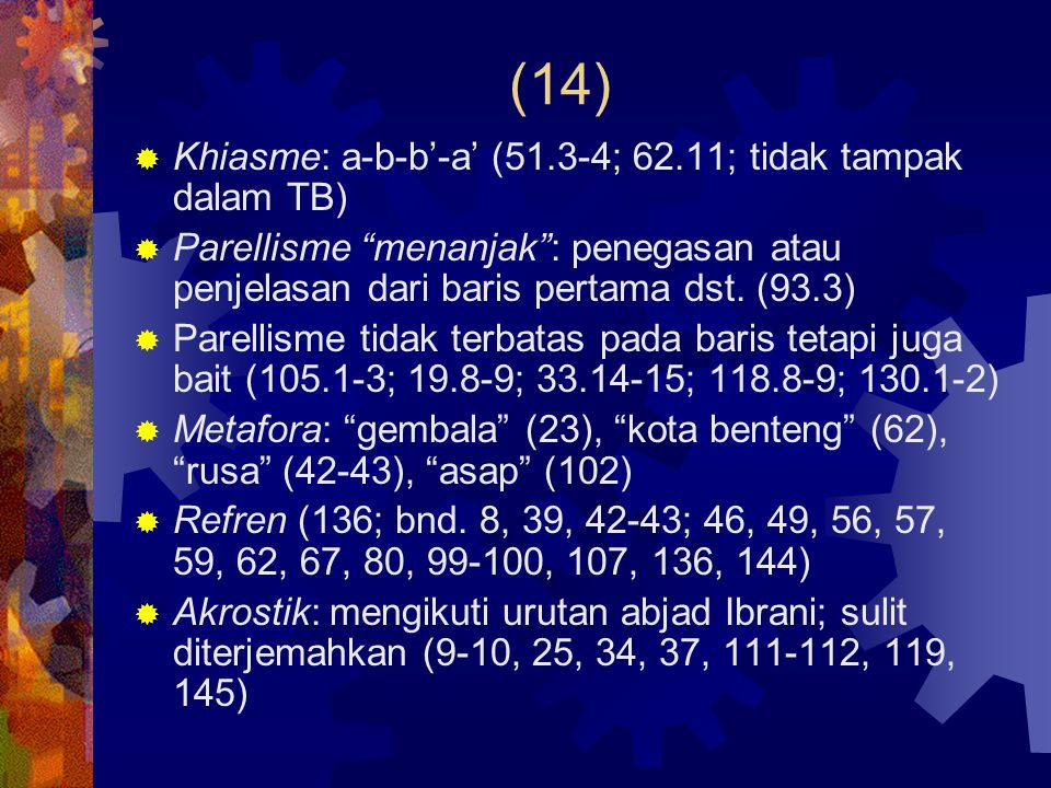 (14) Khiasme: a-b-b'-a' (51.3-4; 62.11; tidak tampak dalam TB)