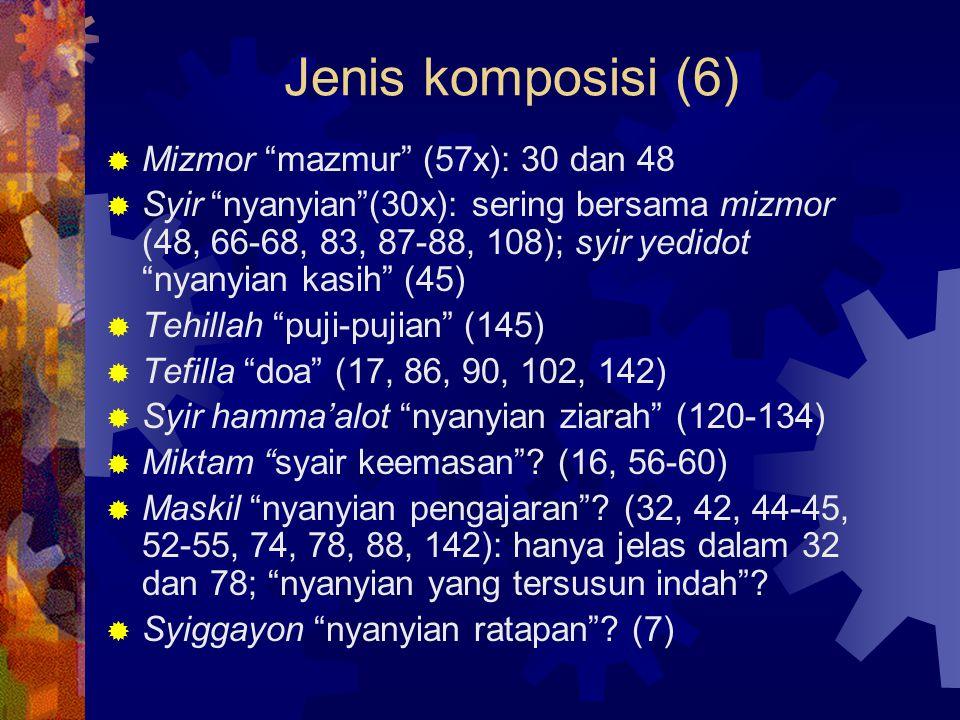 Jenis komposisi (6) Mizmor mazmur (57x): 30 dan 48