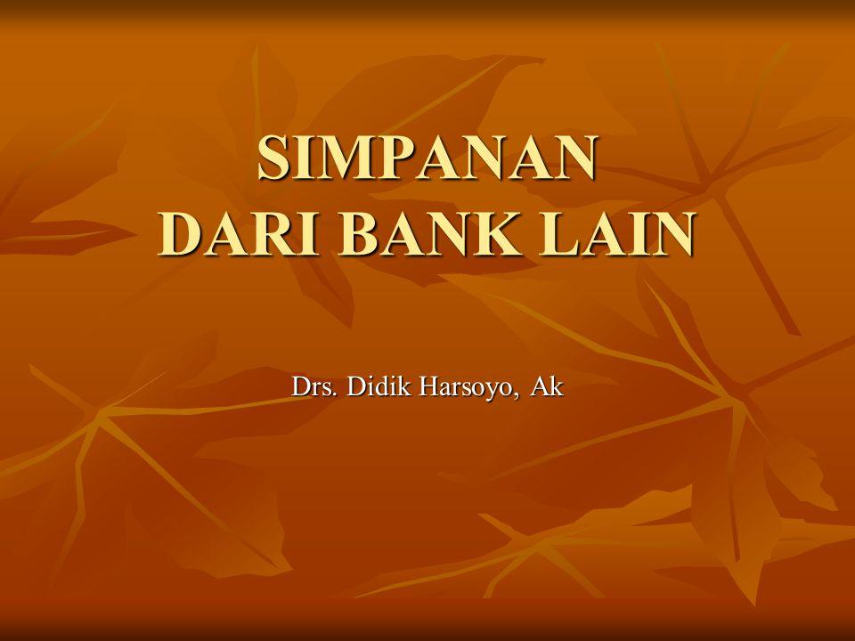SIMPANAN DARI BANK LAIN