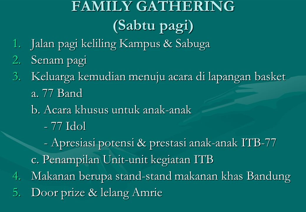 FAMILY GATHERING (Sabtu pagi)