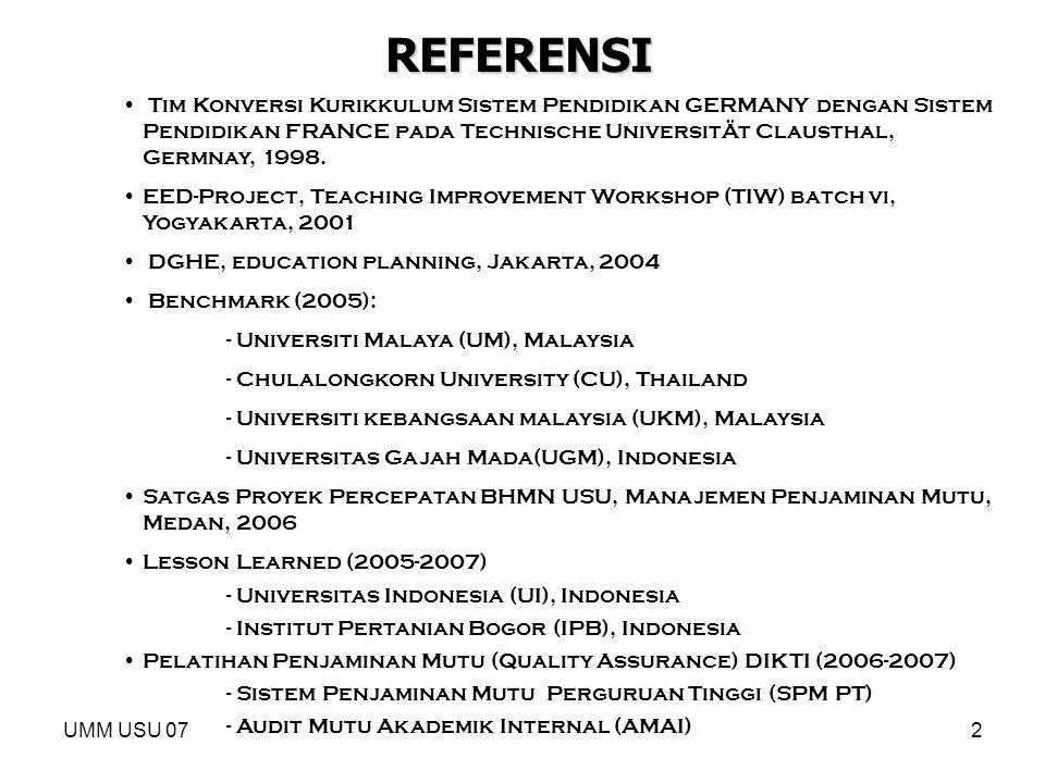 REFERENSI Tim Konversi Kurikkulum Sistem Pendidikan GERMANY dengan Sistem Pendidikan FRANCE pada Technische UniversitÄt Clausthal, Germnay, 1998.